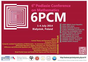 6th Podlasie Conference on Mathematics, 1-4 July 2014
