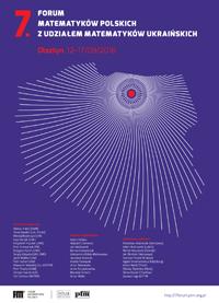 7. Forum Matematyków Polskich, 12-17 września 2016, Olsztyn