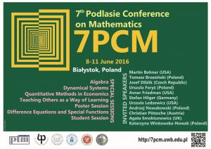 7th Podlasie Conference on Mathematics, 8-11 June 2016, Białystok