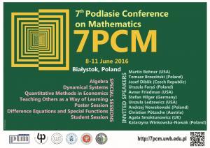 7th Podlasie Conference on Mathematics, 8-11 June 2016, Białystok