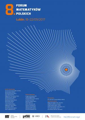8. Forum Matematyków Polskich, 18-22 września 2017, Lublin