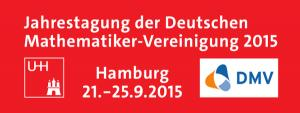 Doroczny zjazd Niemieckiego Towarzystwa Matematycznego (DMV), 21-25 września 2015, Hamburg, Niemcy