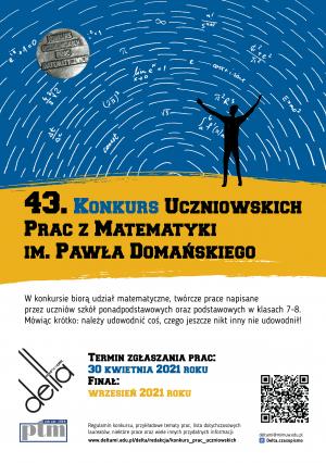 43. edycja Konkursu Uczniowskich Prac z Matematyki im. Pawła Domańskiego ogłoszona