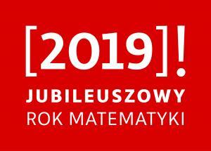 Jubileuszowy Zjazd Matematyków Polskich w stulecie PTM, 3-7 września 2019, Kraków