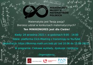 MINIKONGRES MŁODYCH MATEMATYKÓW POLSKICH, 24 września 2021, 09:00-14:00, Łódź, on-line