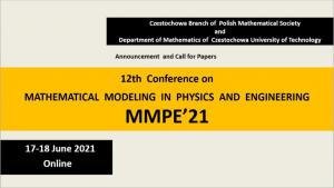 12th Conference on Mathematical Modeling in Physics and Engineering (MMPE'21) on-line