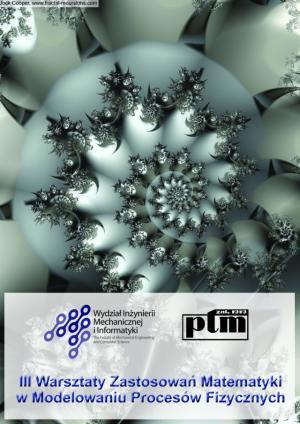 III Warsztaty Zastosowań Matematyki w Modelowaniu Procesów Fizycznych