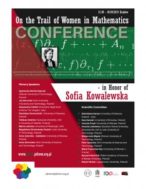 Konferencja  On  the Trail of Women in Mathematics-in Honor of Sofia Kowalewska, 31 sierpnia - 2 września 2019, Kraków