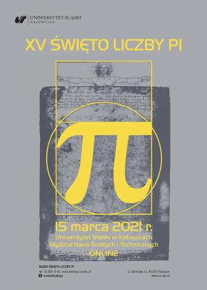 XV Święto Liczby Pi na Uniwersytecie Śląskim, 15 marca 2021, Katowice, on-line