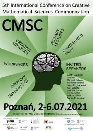 NOWY TERMIN 5th International Conference on Creative Mathematical Sciences Communication (CMSC), 2-6 lipca 2021, Poznań