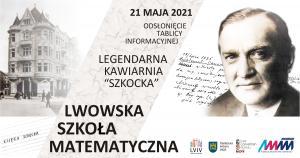 Odsłonięcie tablicy upamiętniającej Kawiarnię Szkocką, 21-05-2021, 11:00-12:00, Lwów, on-line
